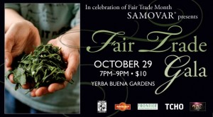 Fair Trade Gala: Samovar Yerba Buena- October 29, 2009